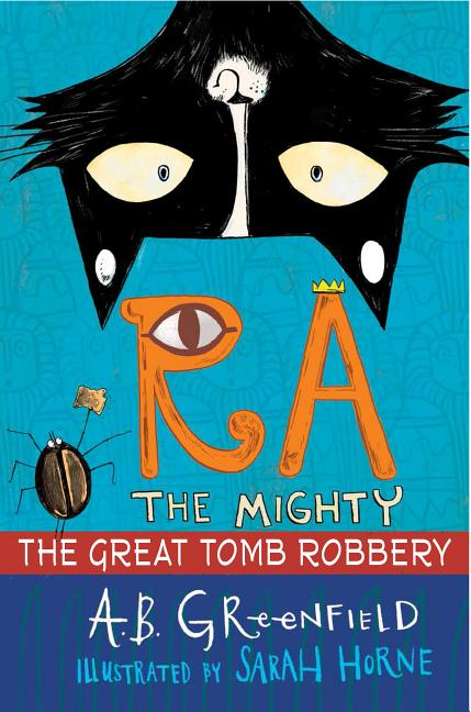 Ra the Mighty: The Great Tomb Robbery