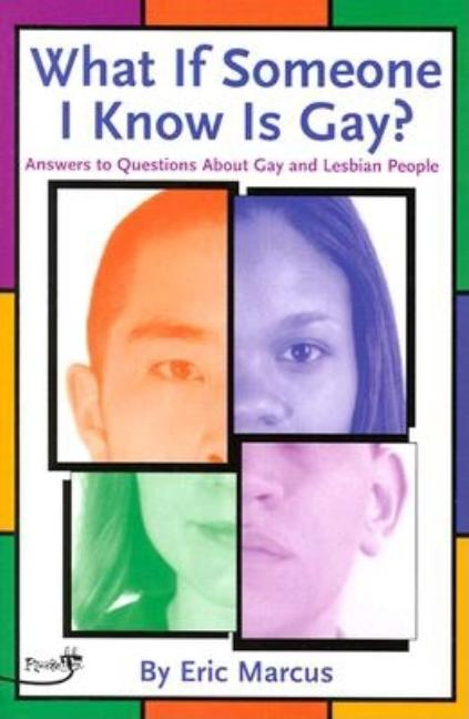 What If Someone I Know Is Gay?: Answers to Questions about Gay and Lesbian People