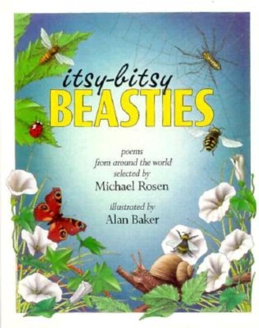 Itsy-Bitsy Beasties: Poems from Around the World
