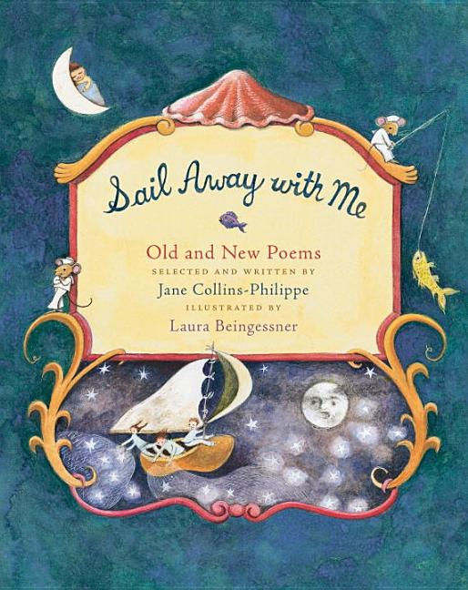 Sail Away with Me: Old and New Poems