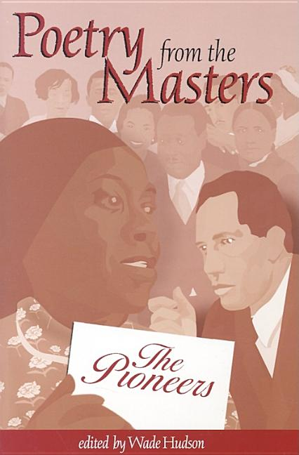 Poetry from the Masters: The Pioneers