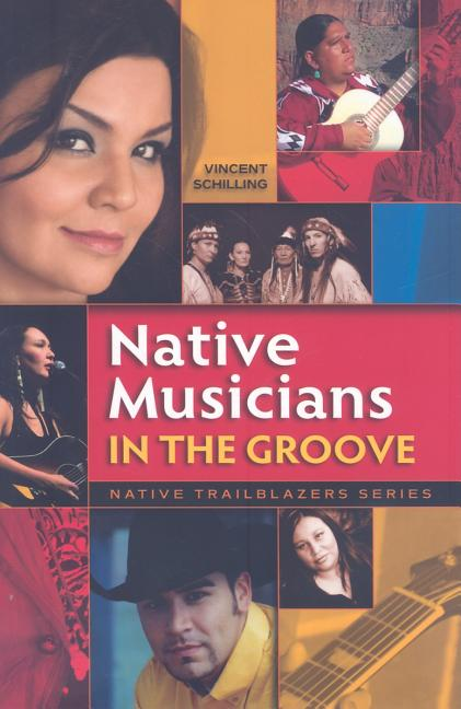Native Musicians in the Groove