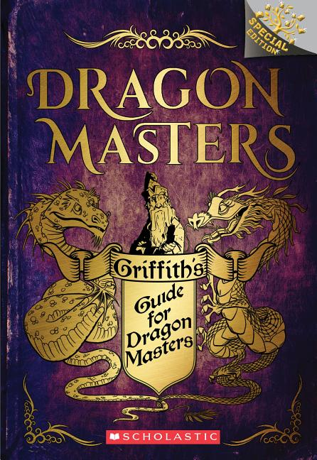 Griffith's Guide for Dragon Masters