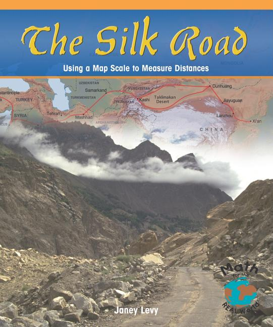 The Silk Road: Using a Map Scale to Measure Distances