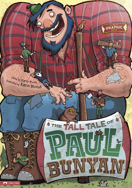 The Tall Tale of Paul Bunyan (Graphic Novel)