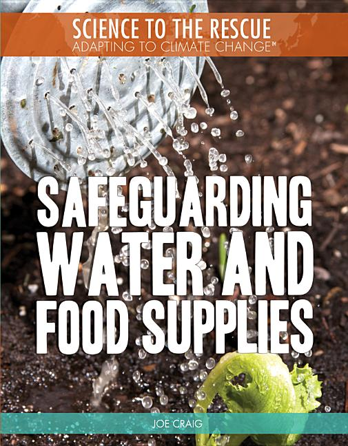 Safeguarding Water and Food Supplies