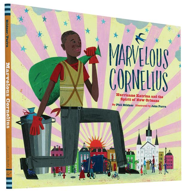 Marvelous Cornelius: Hurricane Katrina and the Spirit of New Orleans