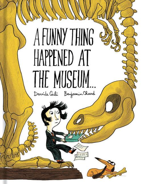 A Funny Thing Happened at the Museum . . .