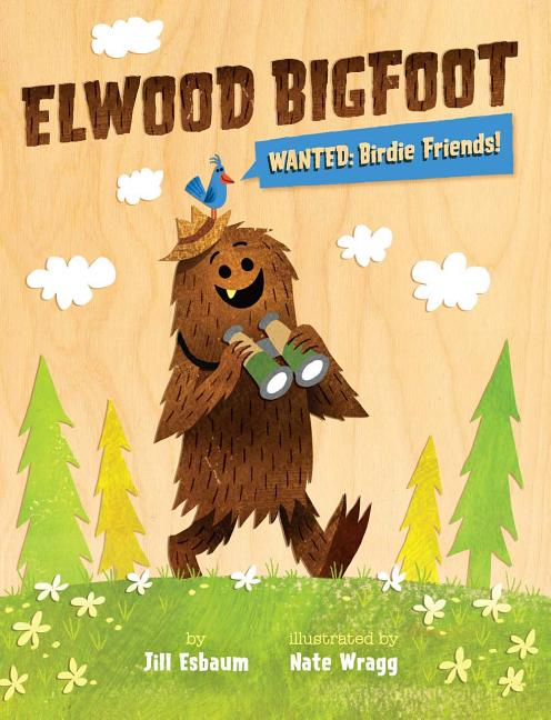 Elwood Bigfoot, Wanted: Birdie Friends!