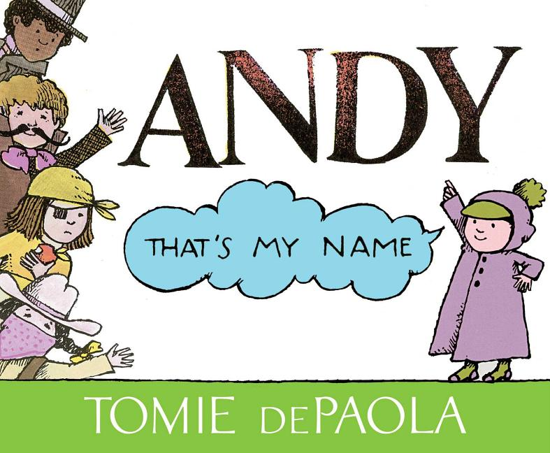 Andy: That's My Name