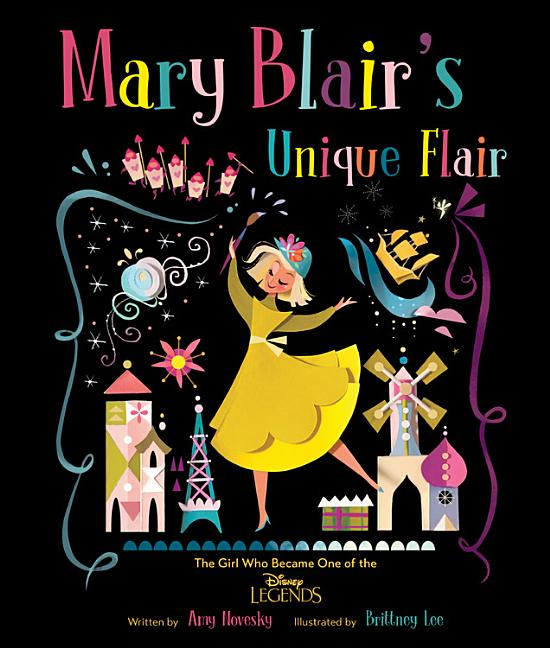 Mary Blair's Unique Flair: The Girl Who Became One of the Disney Legends