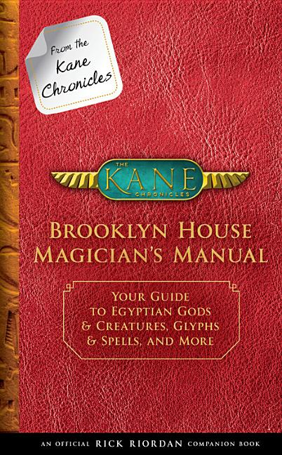 Brooklyn House Magician's Manual: Your Guide to Egyptian Gods & Creatures, Glyphs