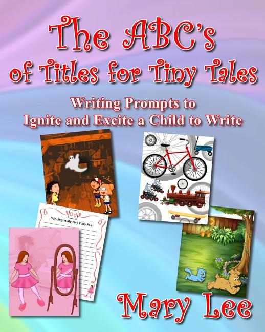 The ABC's of Titles for Tiny Tales