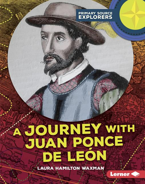 A Journey with Juan Ponce de Leon