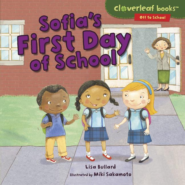 Sofia's First Day of School