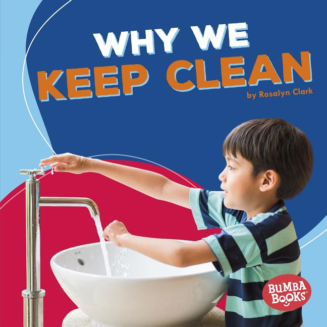 Why We Keep Clean