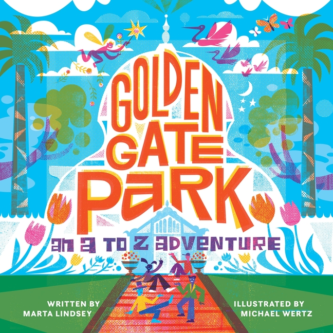 Golden Gate Park, an A to Z Adventure