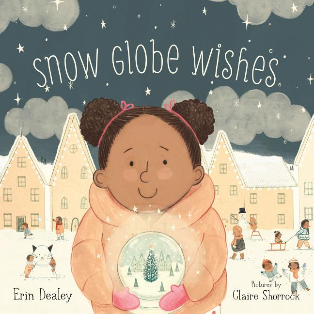 Snow Globe Wishes