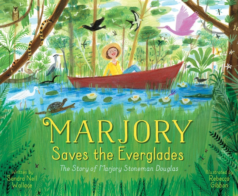 Marjory Saves the Everglades