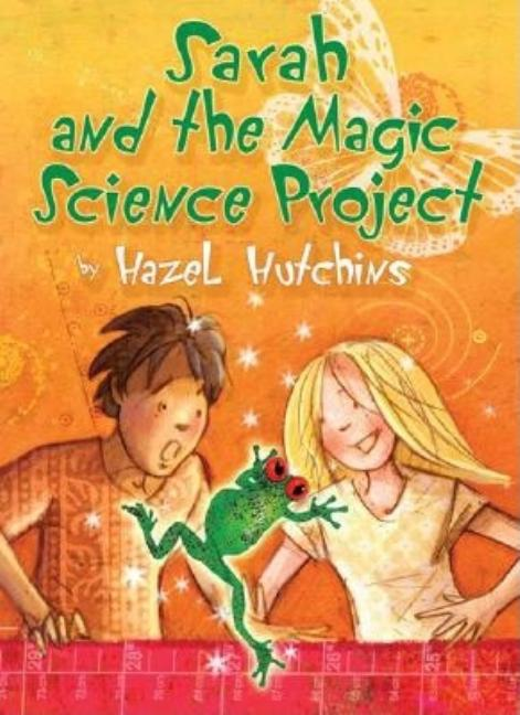 Sarah and the Magic Science Project