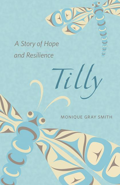 Tilly: A Story of Hope and Resilience