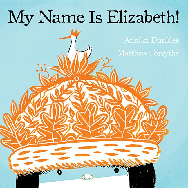 My Name Is Elizabeth!