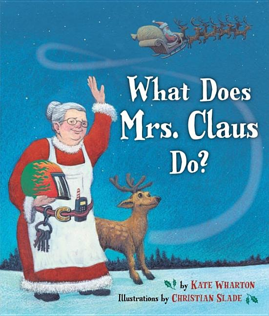 What Does Mrs. Claus Do?
