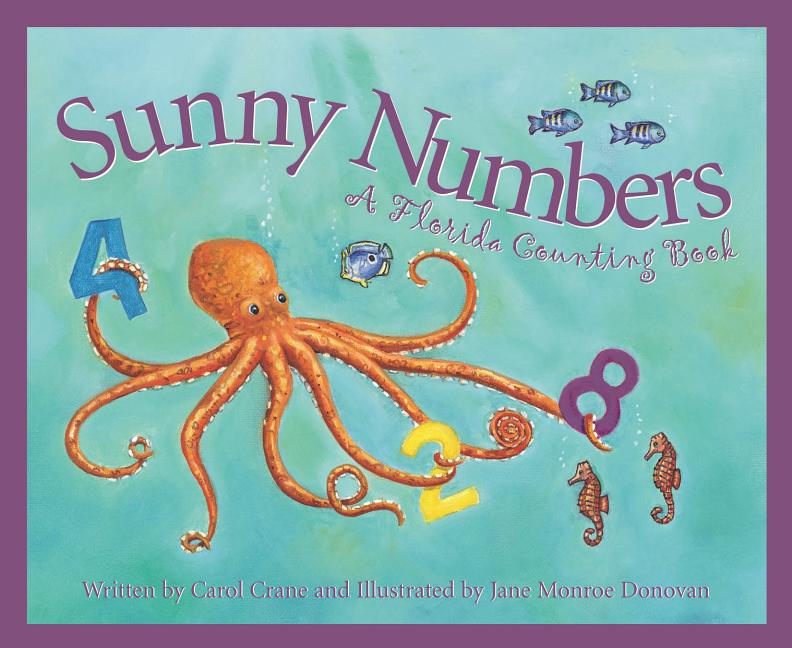 Sunny Numbers: A Florida Counting Book