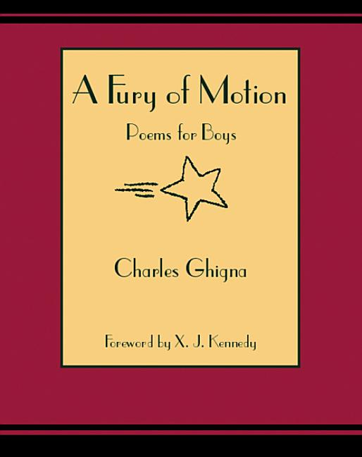 A Fury of Motion: Poems for Boys