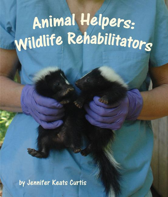 Wildlife Rehabilitators