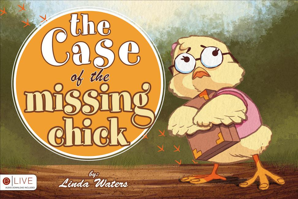 The Case of the Missing Chick