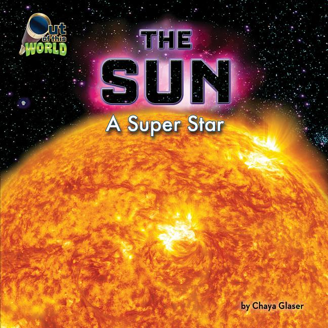 The Sun: A Super Star