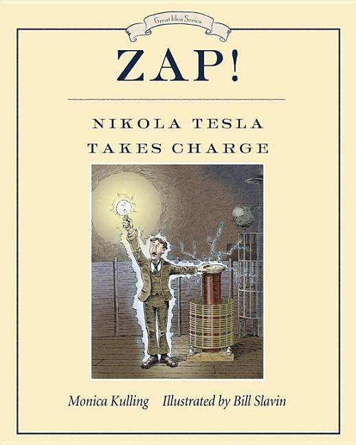 Zap!: Nikola Tesla Takes Charge