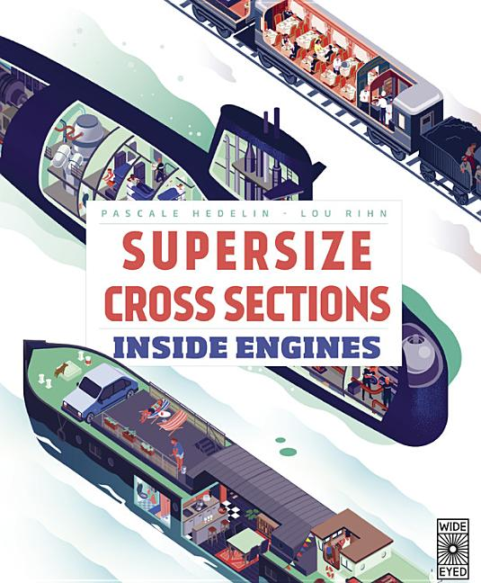 Supersize Cross Sections: Inside Engines Book Cover