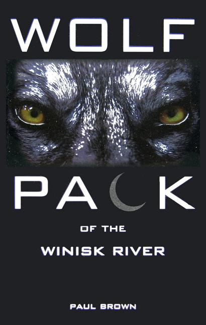 Wolf Pack of the Winisk River