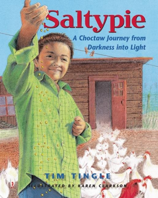 Saltypie: A Choctaw Journey from Darkness Into Light book cover