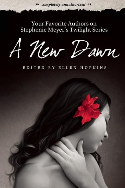New Dawn: Your Favorite Authors on Stephenie Meyer's Twilight Series