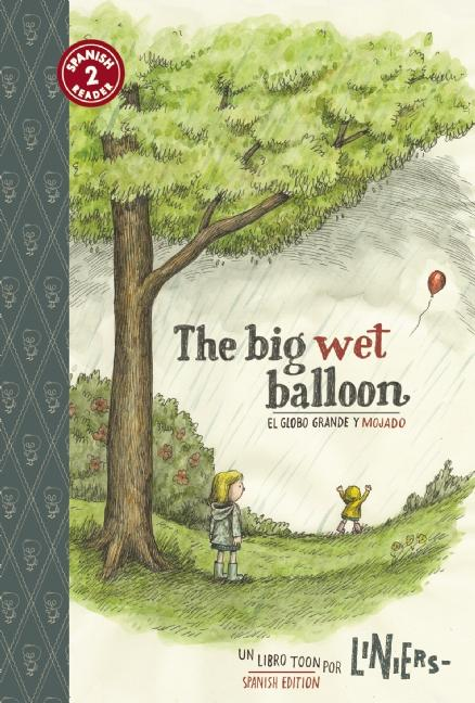 Big Wet Balloon, The / El globo grande y mojado