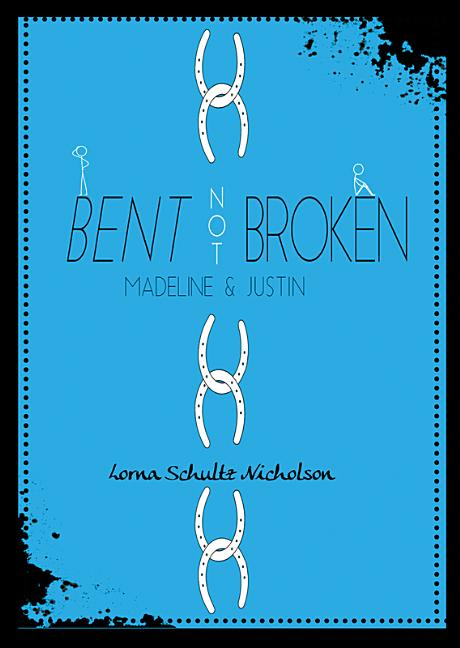 Bent, Not Broken: Madeline and Justin