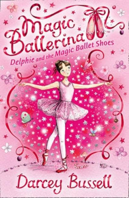 Delphie and the Magic Ballet Shoes