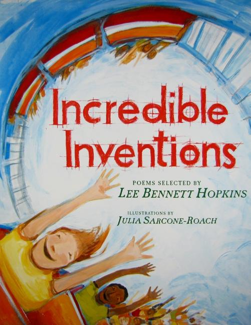 Incredible Inventions: Poems