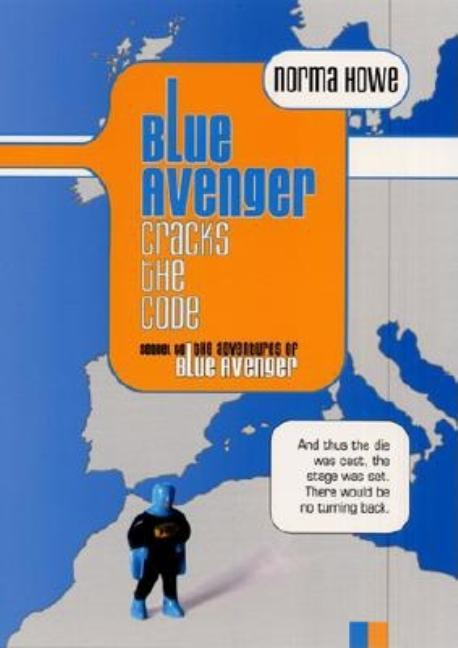 The Blue Avenger Cracks the Code