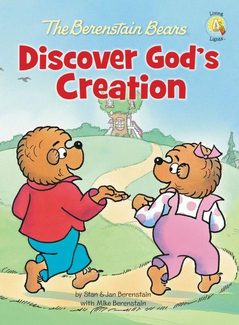 Berenstain Bears Discover God's Creation, The