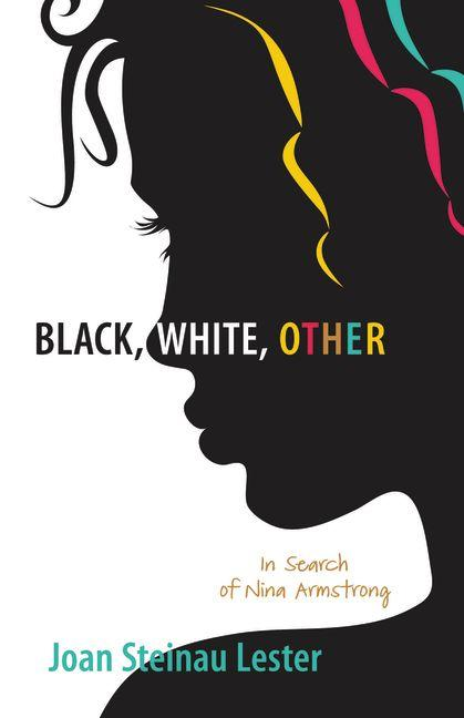 Black, White, Other: In Search of Nina Armstrong