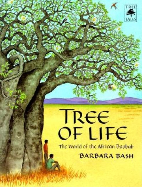 Tree of Life: The World of the African Baobab