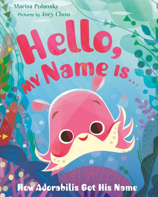 Hello, My Name Is . . .: How Adorabilis Got His Name