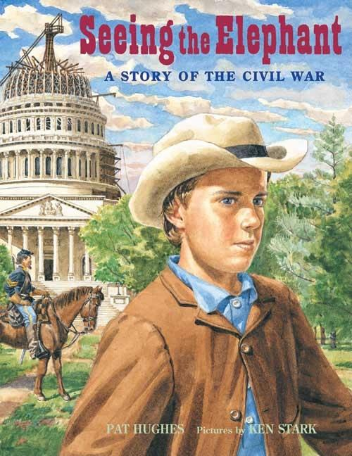 Seeing the Elephant: A Story of the Civil War