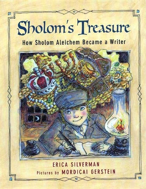 Sholom's Treasure: How Sholom Aleichem Became a Writer