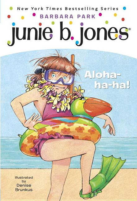 Aloha-Ha-Ha!: Junie B., First Grader