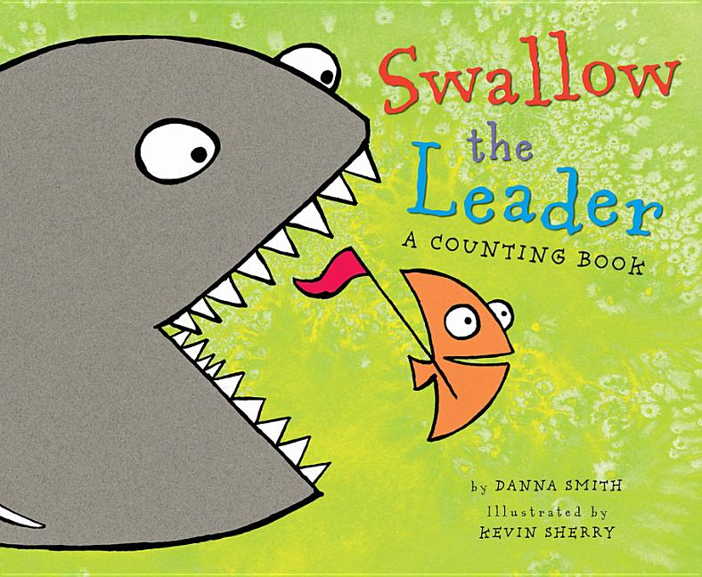 Swallow the Leader: A Counting Book